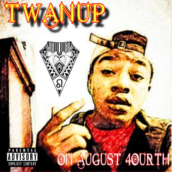 twanup-on-august-4ourth